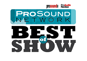 Pro Sound Network Best of Show Award